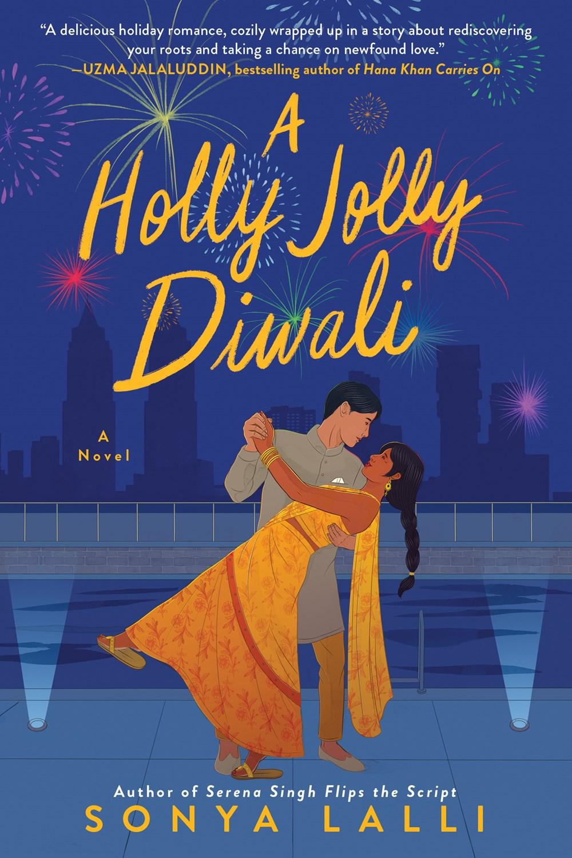 A Holly Jolly Diwali by Sonya Lalli