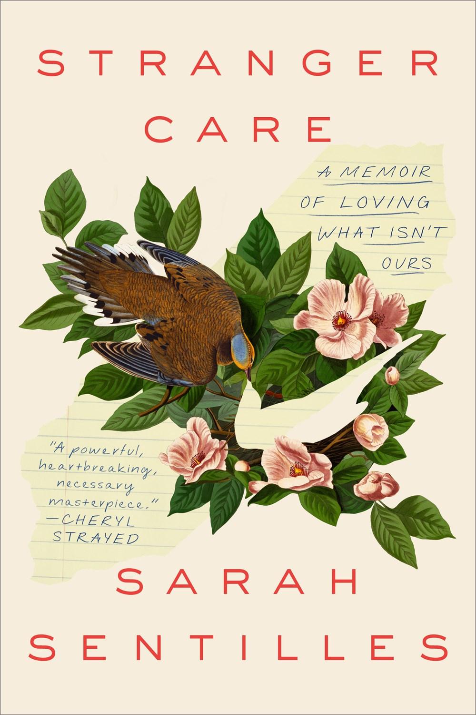 Stranger Care by Sarah Sentilles