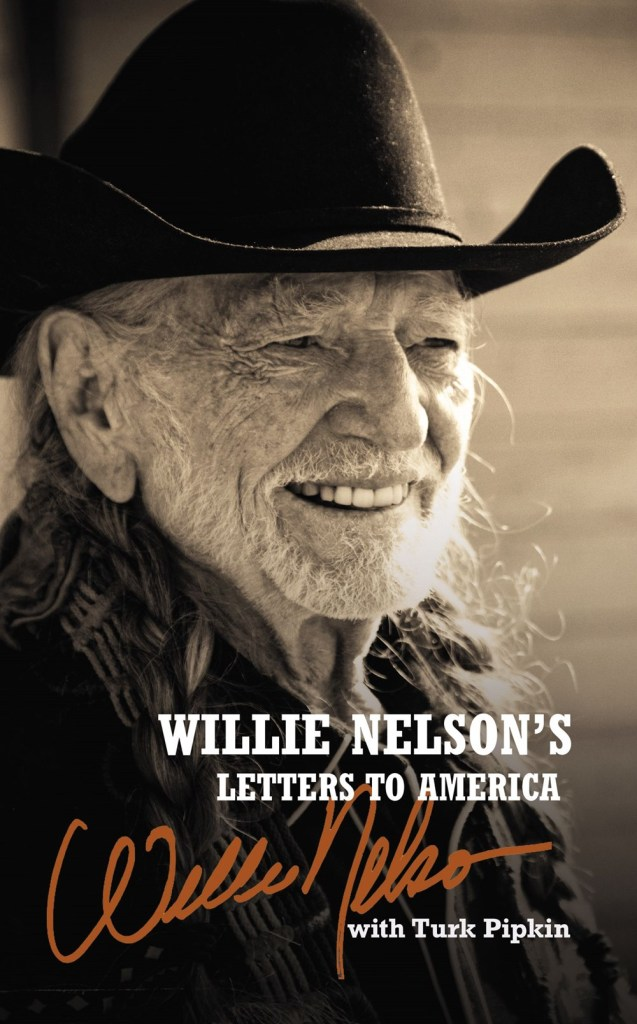 Willie Nelson Letters to America