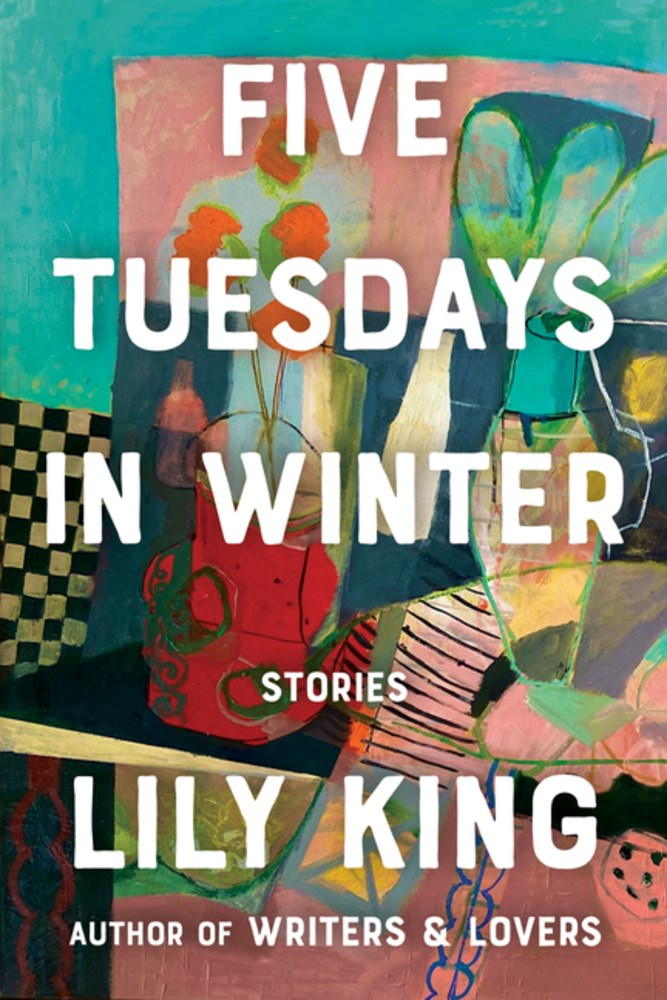 Five Tuesdays in Winterby Lily King