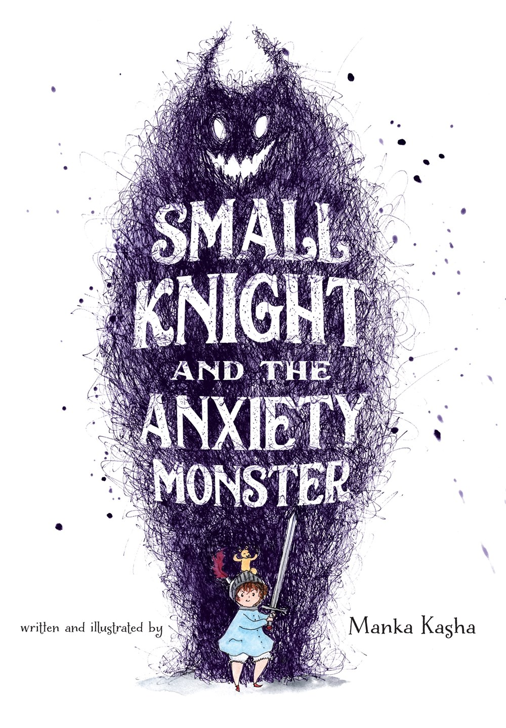 Small Knight and the Anxiety Monster by Manka Kasha