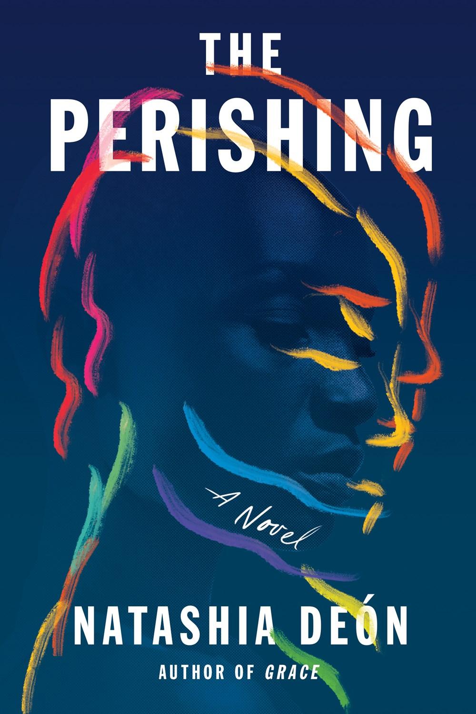 The Perishing by Natashia Deón