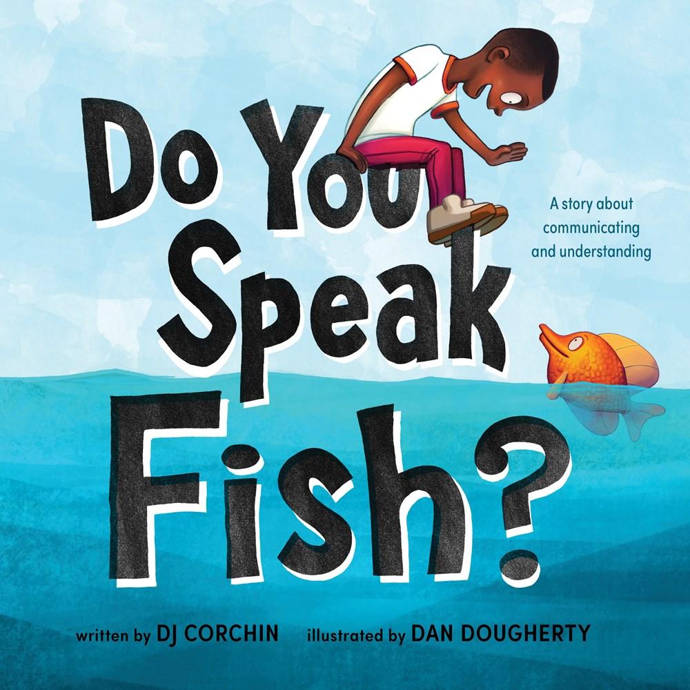 Do You Speak Fish? by DJ Corchin